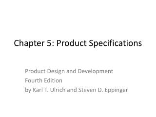 Chapter 5: Product Specifications