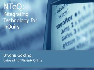 NTeQ:  iNtegrating Technology for inQuiry