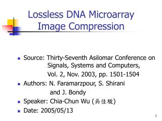 Lossless DNA Microarray Image Compression