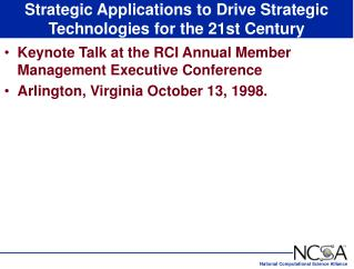 Strategic Applications to Drive Strategic Technologies for the 21st Century