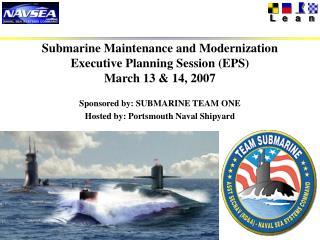 Submarine Maintenance and Modernization Executive Planning Session (EPS)  March 13 & 14, 2007
