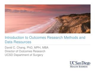 Introduction to Outcomes Research Methods and Data Resources