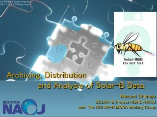 Archiving, Distribution  		and Analysis of Solar-B Data