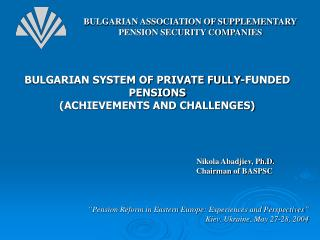 BULGARIAN ASSOCIATION OF SUPPLEMENTARY PENSION SECURITY COMPANIES