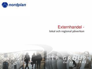 Externhandel - lokal och regional p verkan