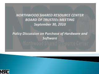 NORTHWOOD SHARED RESOURCE CENTER BOARD OF TRUSTEEs MEETING September 30, 2010