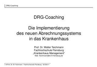 DRG-Coaching Die Implementierung  des neuen Abrechnungssystems in das Krankenhaus