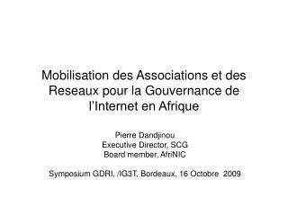 Mobilisation des Associations et des Reseaux pour la Gouvernance de l'Internet en Afrique