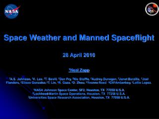 Space Weather and Manned Spaceflight 28 April 2010 1 Neal  Zapp