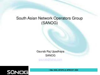 South Asian Network Operators Group  (SANOG)