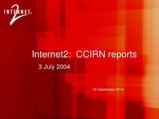 Internet2:  CCIRN reports
