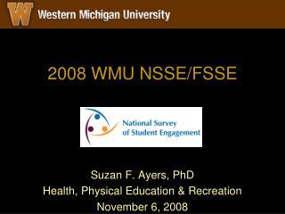2008 WMU NSSE/FSSE