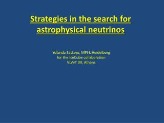 Strategies in the search for astrophysical neutrinos