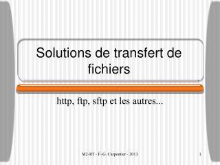 Solutions de transfert de fichiers