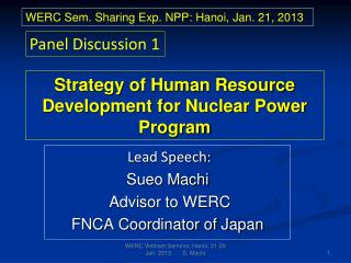 Strategy of Human Resource  Development for Nuclear Power Program