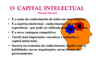 O  CAPITAL INTELECTUAL Thomas Stewart
