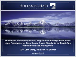 2014 Utah Energy Development Summit June 4, 2014