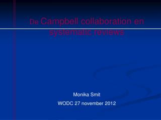 De  Campbell collaboration en systematic reviews