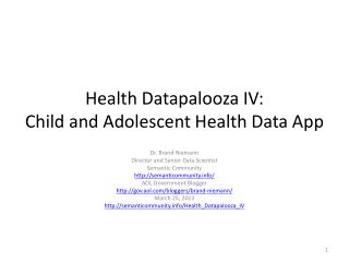 Health  Datapalooza  IV: Child and Adolescent  Health Data App