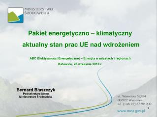 Pakiet energetyczno � klimatyczny  aktualny stan prac UE nad wdro?eniem