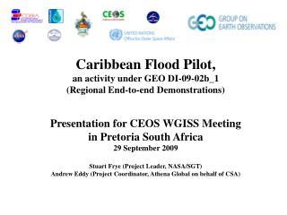 Caribbean Flood Pilot,  an activity under GEO DI-09-02b_1 (Regional End-to-end Demonstrations)