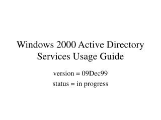 Windows 2000 Active Directory Services Usage Guide