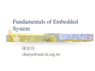 Fundamentals of Embedded System