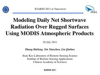 Modeling Daily Net Shortwave Radiation Over Rugged Surfaces Using MODIS Atmospheric Products