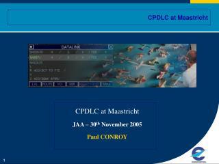 CPDLC at Maastricht