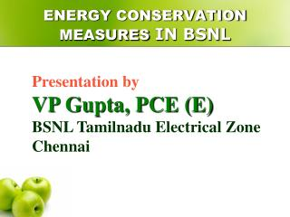 ENERGY CONSERVATION MEASURES IN BSNL