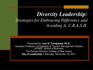 Diversity Leadership: Strategies for Embracing Difference and Avoiding A. C.R.A.S.H.