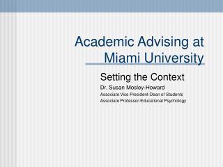 Academic Advising at  Miami University