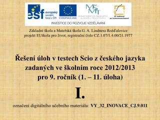 Řešení úloh v testech  Scio  z českého jazyka  zadaných ve školním roce 2012/2013