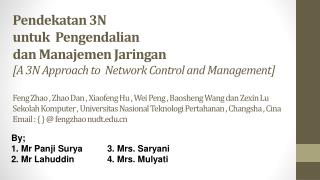 Pendekatan 3N  untuk   Pengendalian  dan  Manajemen Jaringan