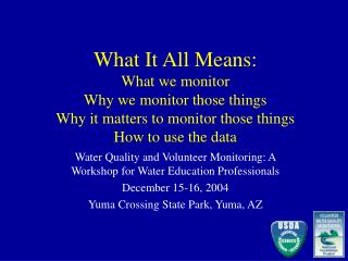 Water Quality and Volunteer Monitoring: A Workshop for Water Education Professionals