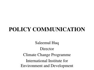 POLICY COMMUNICATION