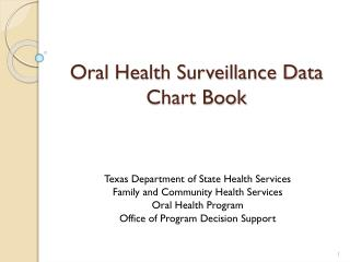 Oral Health Surveillance Data Chart Book