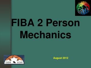 FIBA 2 Person Mechanics