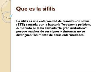 Que es la  sifilis