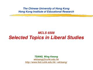The Chinese University of Hong Kong Hong Kong Institute of Educational Research MCLS 6508