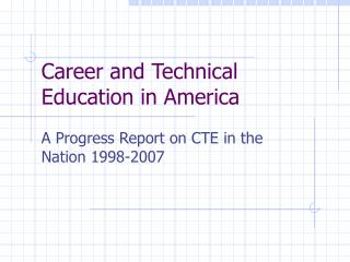 Career and Technical Education in America