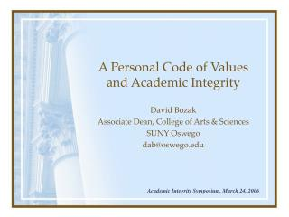 A Personal Code of Values and Academic Integrity
