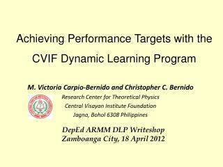 Achieving Performance Targets with the CVIF Dynamic Learning Program