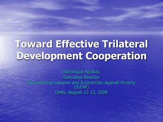 Toward Effective Trilateral Development Cooperation
