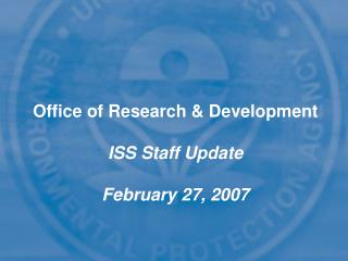 Office of Research & Development ORD Goal 1 Meeting  July 18, 2006