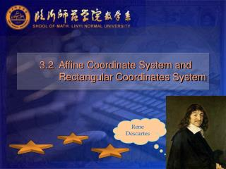 3.2  Affine Coordinate System and                      Rectangular Coordinates System