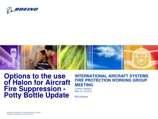 Options to the use of Halon for Aircraft Fire Suppression -