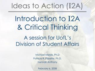 Ideas to Action ( I 2A)
