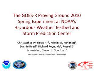 1 OU–CIMMS, 2 NOAA/SPC, 3 NOAA/NWS, 4 NOAA/NESDIS