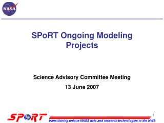 SPoRT Ongoing Modeling Projects